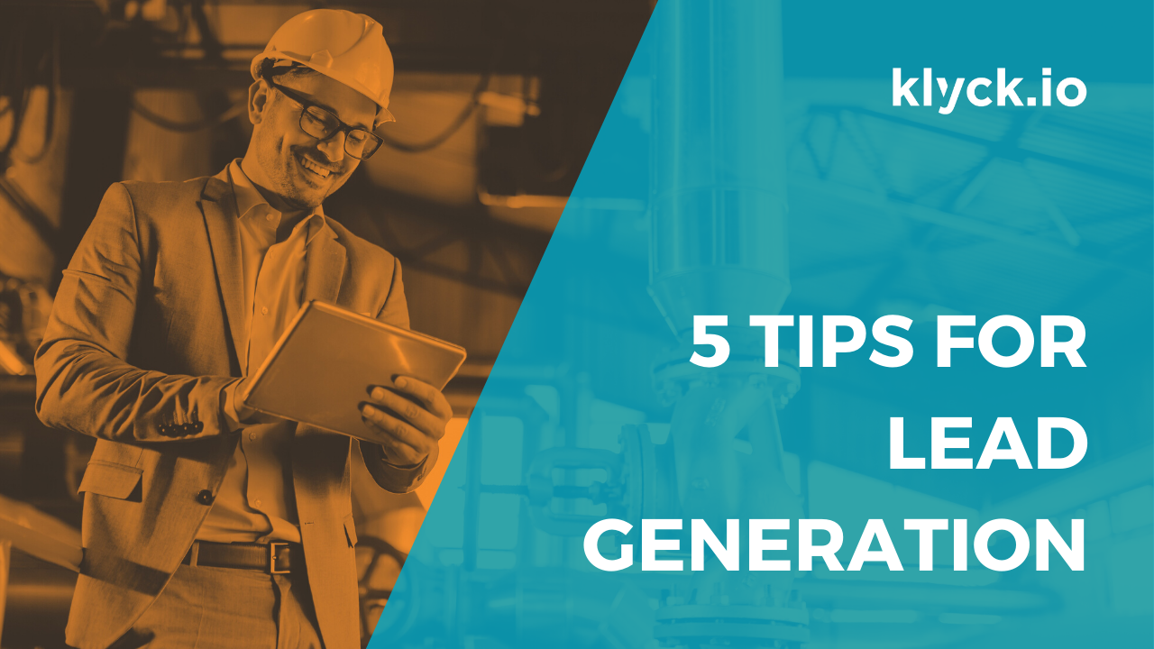 5 Tips for Lead Generation - Manufacturing