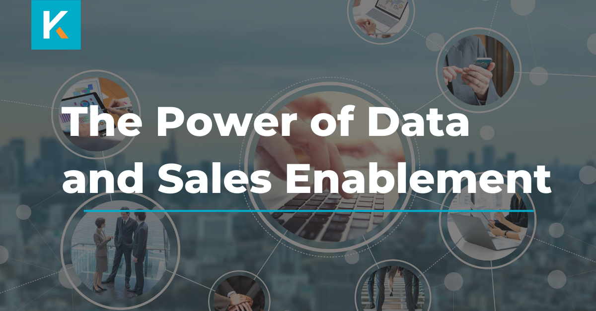 The power of data and sales enablement
