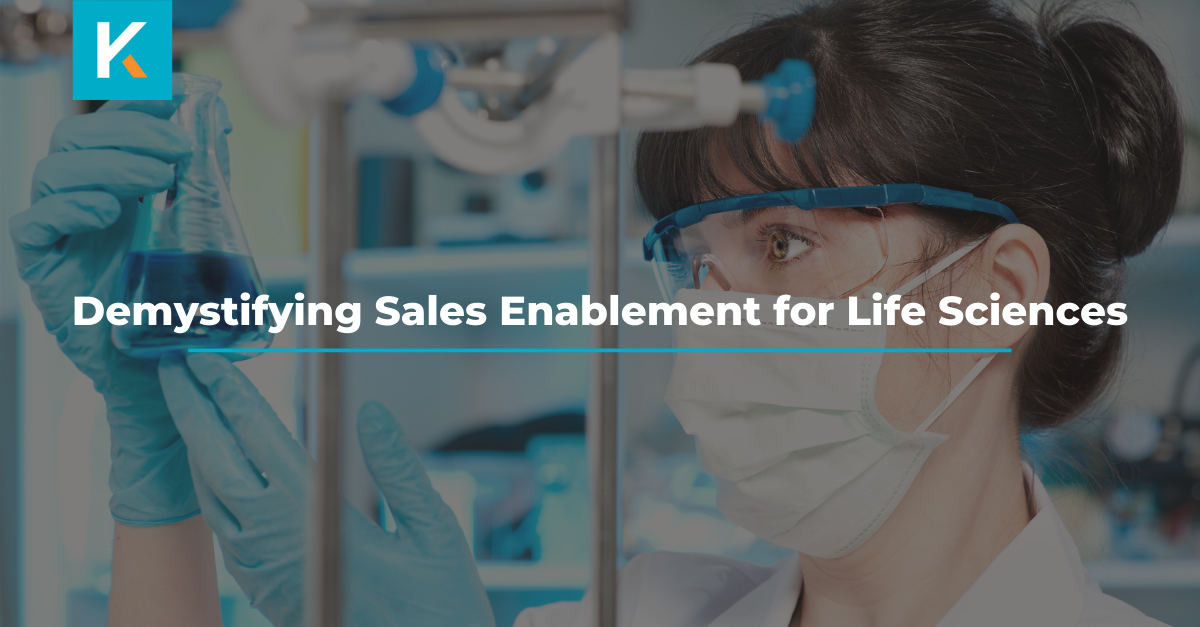 Demystifying Sales Enablement for Life Sciences