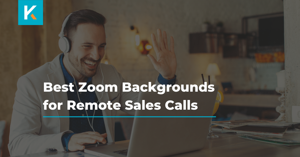 Best Zoom Backgrounds for Remote Sales Calls