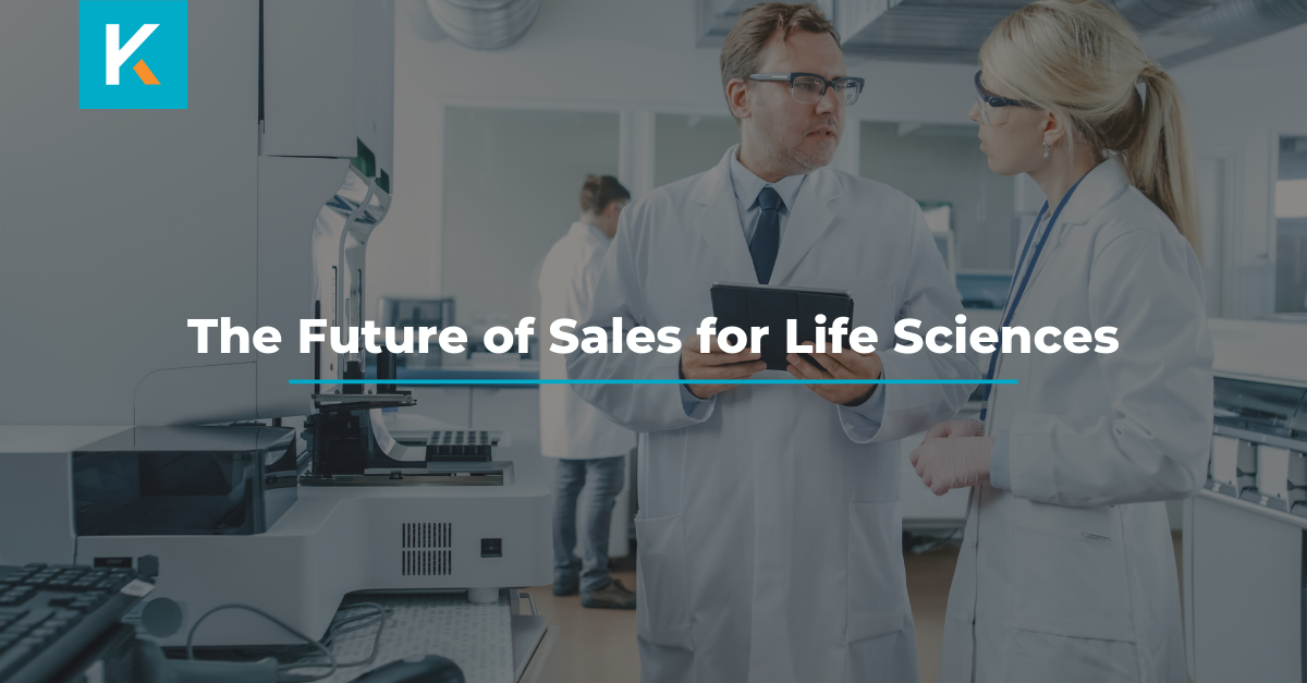 The Future of Sales for Life Sciences