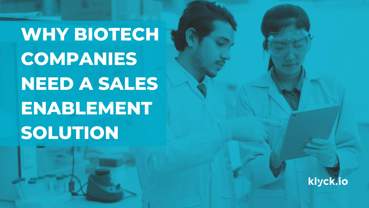 Why biotech companies need a sales enablement solution