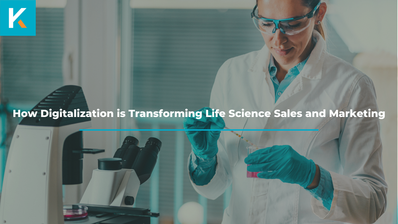 How Digitalization is Transforming Life Science Sales and Marketing