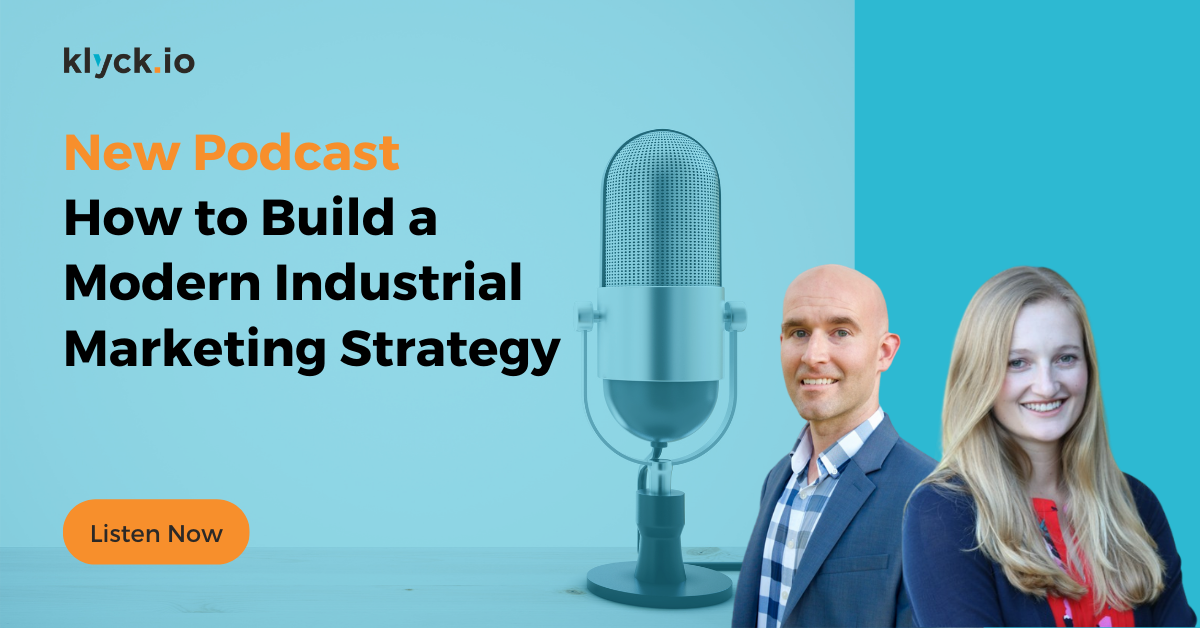 How to build a modern industrial marketing strategy